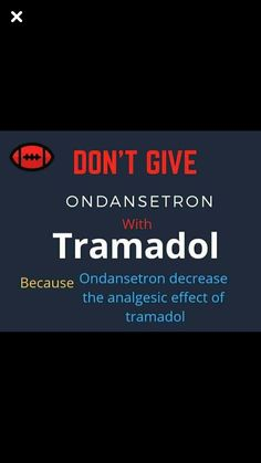 Don't give tramadol and zofran. Nursing infographic