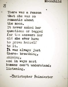 Moonchild.... Yep. This fits me. #infp