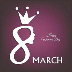 8 March, Happy Women's Day