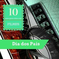 10 Filmes emocionantes para o Dia dos Pais