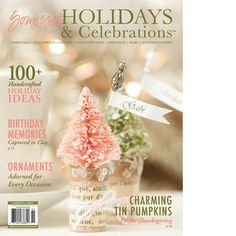 Somerset Holidays and Celebrations 2015 Volume 9 – Available September 1st - Stampington