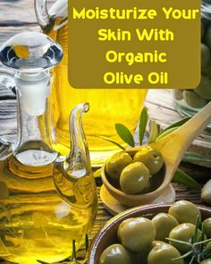 Moisturize Your Skin With Organic Olive Oil Moisturize Your Skin With Organic Olive Oil « Tips Park Related posts: Organic Olive Oil Skin Moisturizer Top Natural Skin Care Brands Natural Health Remedies, Natural Cures, Herbal Remedies, Natural Beauty, Olive Oil Beauty, Olive Oil Skin, Coconut Oil Lotion, Health And Wellness, Top