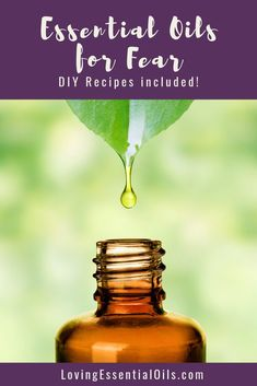 Top 14 Essential Oils For Fear and Worry {Plus DIY Recipes} by Loving Essential Oils