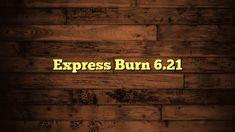 express burn 6.21 crack