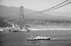 [A Union Steamship vessel under the Lions Gate Bridge under construction] - City of Vancouver Archives Construction City, Canadian Pacific Railway, Lions Gate, History Facts, Back In The Day, British Columbia, West Coast, Vancouver, Coastal