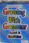 Growing With Grammar Level 3, Grammar Book