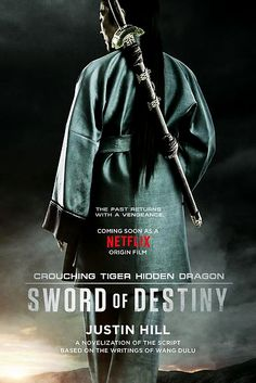 Crouching Tiger Hidden Dragon Sword Of Destiny Posters For Online Movie From Poster