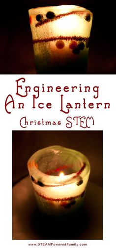 Engineering A Christmas Ice Lantern - Simple and beautiful STEM activities for the holidays. Excellent for preschool and up via @steampoweredfam