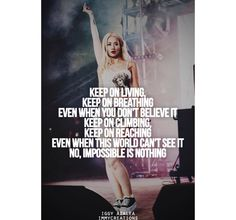 "Iggy Azalea - Quotes ""Keep on Living Keep on Breathing Even When You Don't Believe It Keep on Climbing Keep on Reaching Even When This World Can't See It Know Impossible Is Nothing."""