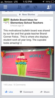"""Sweet Work"" Colorful Cupcake Bulletin Board // works with my 'tips for having a sweet semester' bb Could do 'Sweet Reads"" Preschool Bulletin Boards, Bulletin Board Display, Classroom Bulletin Boards, Classroom Displays, Kindergarten Classroom, School Classroom, Classroom Themes, Classroom Organization, Poster"