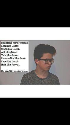 Yea you need to be Jacob 😊❤️😘😍