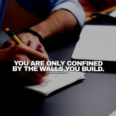 You are only confined by the walls you build // follow us @motivation2study for daily inspiration