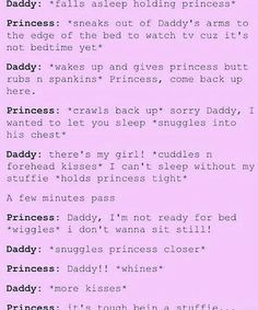 """*kisses me and snuggles* """"Daddyyyy"""" """"Shhh Angel"""" *plays with me hair* """"Just let daddy love you. """" *kisses me and holds me close* Daddys Girl Quotes, Daddy's Little Girl Quotes, Daddy Dom Little Girl, Little Things Quotes, Text Daddy, Ddlg Quotes, Daddy Kitten, Daddy Rules, Freaky Quotes"""