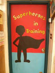 Superhero door (via mandi thomas) Empower students & welcome them to learn… Superhero Door, Superhero Classroom Decorations, Superhero School, School Decorations, School Themes, Classroom Displays, Future Classroom, School Classroom, Classroom Themes