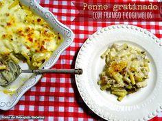 Ponto de Rebuçado Receitas: Penne gratinado com frango e cogumelos