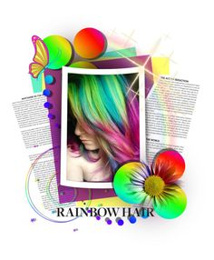 """""""Ranbow Hair.."""" by vkevans ❤ liked on Polyvore featuring beauty and rainbowhair"""