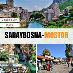 Saraybosna + Mostar  15 Tem / 29 Tem / 19 Agu  Hemen başvur: genclikheryerde.com