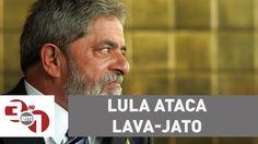 Lula ataca Lava Jato e critica o dono da JBS Joesley Batista