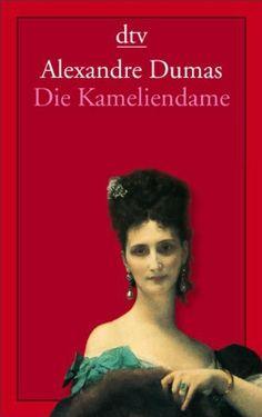 Die Kameliendame: Roman: Amazon.de: Alexandre (Sohn) Dumas, Michaela Meßner: Bücher
