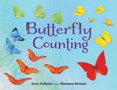 The Butterfly Counting Book Childrens Alphabet, Childrens Books, Alphabet Books, Karma, Types Of Butterflies, Counting Books, Learn To Count, Eric Carle, Early Literacy