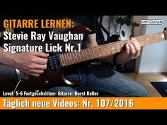 GITARRE LERNEN Stevie Ray Vaughan Signature Lick Nr 1 VIP Guitar Horst K...