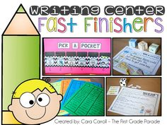 The First Grade Parade: Writing Fast Finishers