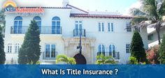 What Is Title Insurance? - http://nationwidetitle.net/what-is-title-insurance/