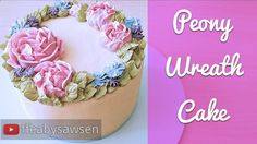 Buttercream peony wreath cake - how to pipe peonies & drop flowers with ...