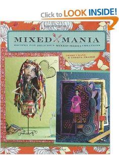Mixed Mania: Recipes for Delicious Mixed Media Creations: Amazon.co.uk: Debbie Crane: Books