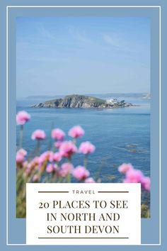 20 beautiful places to visit in North Devon and South Devon, UK. #devon #northdevon #southdevon #uktravel #visitengland #england Travel Uk, Travel Plan, Travel And Leisure, Travel Ideas, Travel Guide, Travel Inspiration, European Travel Tips, European Vacation, Beautiful Places To Visit
