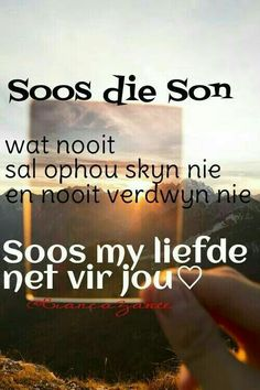 So is liefde Love Poem For Her, Love Poems, Afrikaanse Quotes, Some Quotes, Love You, My Love, Romantic Quotes, Love And Marriage, Marriage Tips