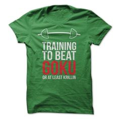 Awesome Tee Get Training To Beat Goku! T-Shirts