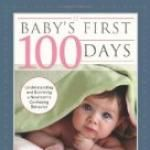 Baby's First 100 Days by Margaret Stephenson Meere