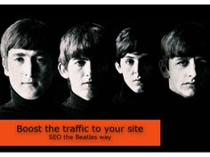 Boost traffic to your website - SEO the Beatles way