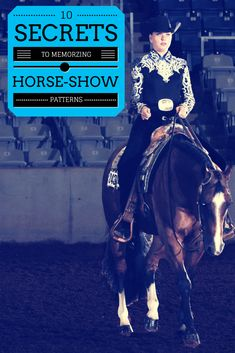 10 Secrets to Memorizing Horse-Show Patterns