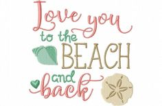 Breezy Lane Embroidery - Love you to the Beach Wedding Word Art MACHINE EMBROIDERY DESIGN 4X4, 5X7