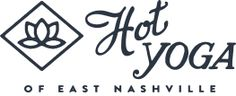 Hot Yoga of East Nashville  New studio opening in the fluffo building   $20 for 10 classes (to be used in 14 days)