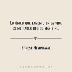 Frase célebre bohemia de Ernest Hemingway Smart Quotes, Best Quotes, Ernest Hemingway, Qoutes About Life, Some Good Quotes, Spanish Quotes, Sentences, Charles Bukowski, Literature