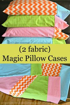 2 fabric magic pillow cases are easy to make and coordinate with any decor Homemade Pillow Cases, Homemade Pillows, Sewing Class, Sewing Tutorials, Easy Sewing Projects, Sewing Ideas, Sewing Patterns Free, Sewing Hacks, Diy Projects