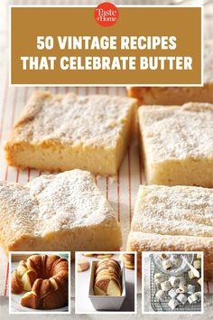 Sure, we like butter slathered ON our baked goodies, but we also love it—lots of it—IN our baked goodies. These treats, including butter cookies, butter cakes and more, are loaded up with your favorite dairy product. Butter Cookies Recipe, Yummy Cookies, Delicious Cookie Recipes, Yummy Treats, Butter Cakes, Bar Recipes, Vintage Recipes, Dessert Bars, Cakes And More