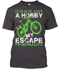 MTB is Not Just A Hobby - Ltd Edition. Teespring. Another great cycling  shirt ... 98930dffe