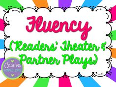 My collection of fluency activities, Readers' Theater and Partner Plays (mainly for grades 3-6)!