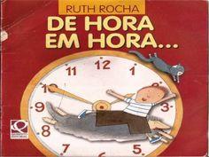 """De hora em hora de """"Ruth Rocha""""                                                                                                                                                                                 Mais"""