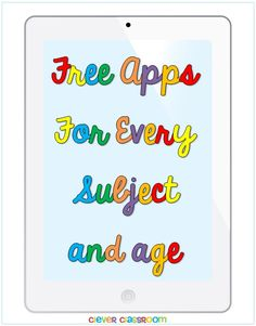 Free apps for every subject and age blog post