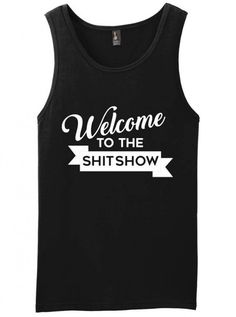 """Welcome To The Shitshow"" Men's Tank by Dpcted Apparel 