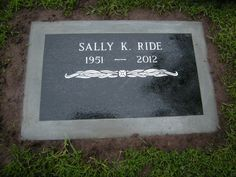 Sally Ride (1951 - 2012) Astronaut, first American woman in space when she flew on the space shuttle Challenger in 1983