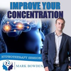 Improve Your Concentration Hypnotherapy Downloads-A lack of concentration can seriously get in your way of success at work or school, and if you're like most people, the problem plagues you no matter how you try to change your environment or your attitude. Relax your mind and tap into the natural and effective world of hypnosis to improve your concentration.