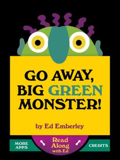 Go Away Big Green Monster! by Ed Emberley - the book turned into an app includes an excellent jazzy sing-a-long version. A great app with the sing-a-long as an extension activity for kids who already love the book. For ages 5 and under. Fall Preschool, Preschool Books, Preschool Classroom, Book Activities, Classroom Ideas, Preschool Activities, Big Green Monster, Monster 2, Ed Emberley