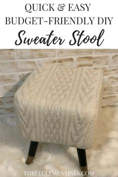 DIY Quick and Easy sweater stool #diy #stool #sweater #knitstool #ottoman #footstool