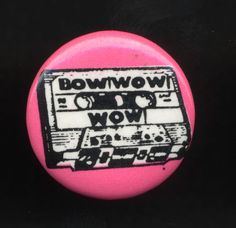 Vintage 1980 Bow WOW WOW Pinback Button Pin Your Cassette Pet Annabella Lwin | eBay